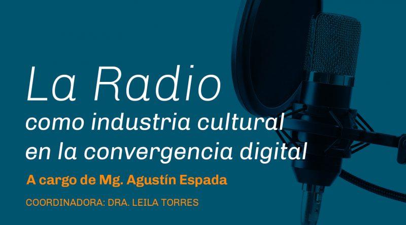 """Curso de Posgrado """"La radio como industria cultural en la convergencia digital"""""""